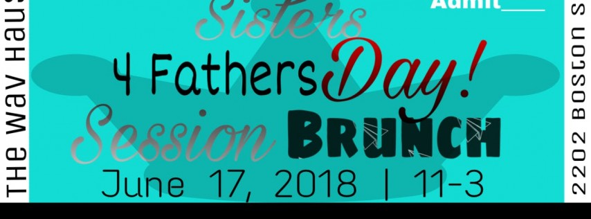 Sisters For Fathers Day Brunch