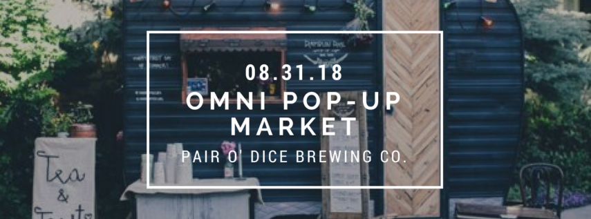 August 31 - Omni Pop-Up Market