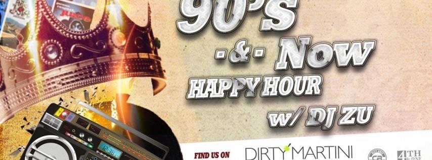 90s & Now Reverse Happy Hour