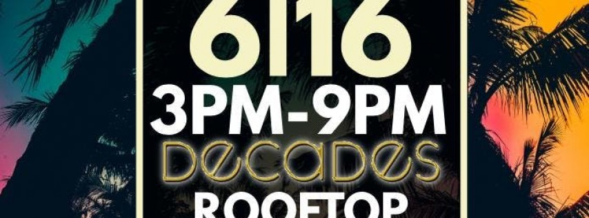 FOLLOWTHEDJ PRESENTS PRE-FATHER'S DAY ROOFTOP PARTY