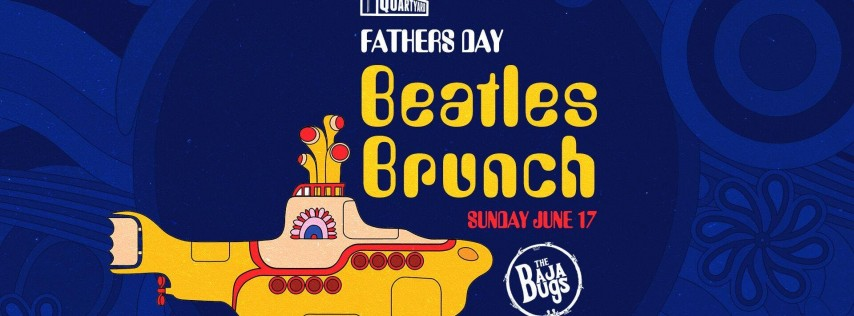 Fathers Day; Beatles Brunch