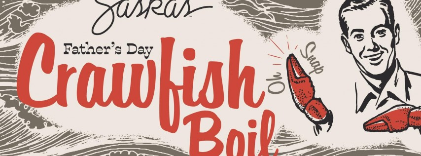 Father's Day Crawfish Boil at Saska's