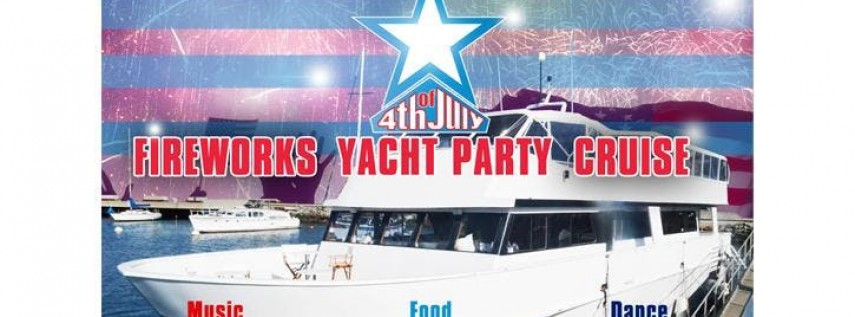 4th of July Fireworks Yacht Party Cruise - San Diego, CA 7.4.18 @ 7:30 PM