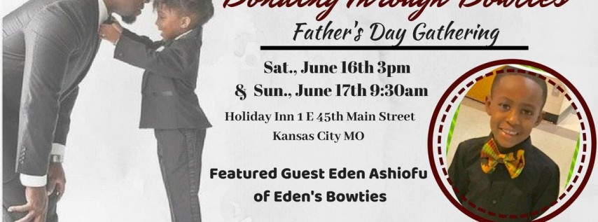 Bonding Through Bowties-Father's Day Gathering