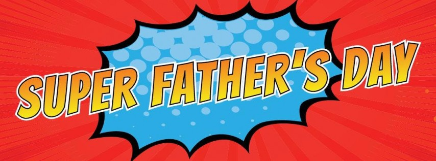 Super Father's Day Superhero Event