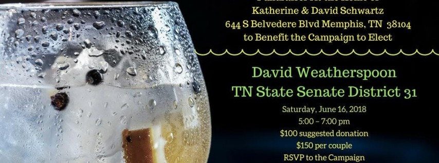 Fundraiser ~ David Weatherspoon for TN Senate