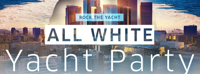 ROCK THE YACHT BET AWARDS WEEKEND 2018 ALL WHITE YACHT PARTY HOSTED BY POOCH HALL