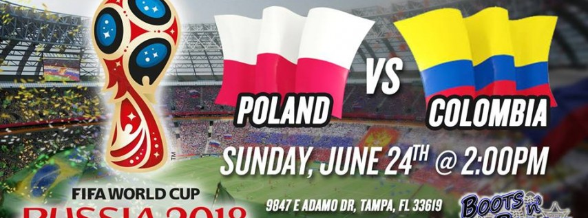 Poland Vs. Colombia: FIFA 2018 Watch Party