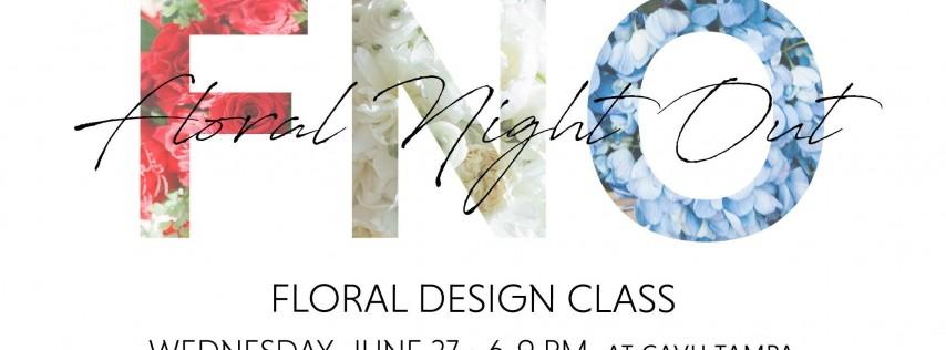 Floral Night Out - Summertime Soirées Floral Design Class