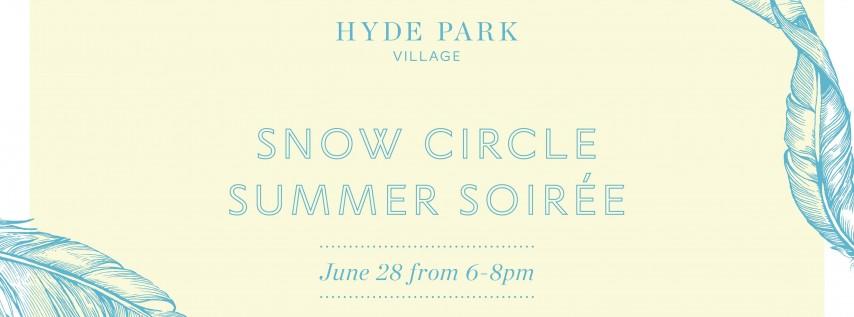 Snow Circle Summer Soiree