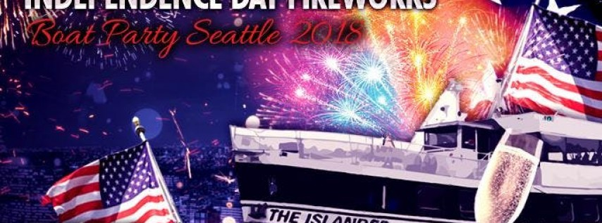 Independence Day Fireworks Boat Party Seattle 2018