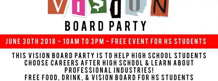 Vision Board Party - High School Student Motivation