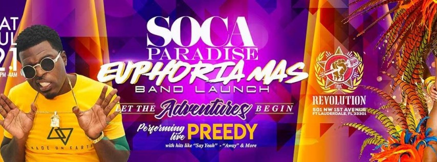 Soca Paradise : Euphoria Mas Band Launch   Preforming Live Preedy