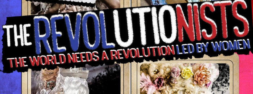 Stageworks Theatre: The Revolutionists