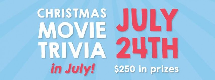 Christmas Movie Trivia in July