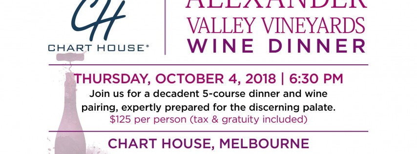 Chart House Alexander Valley Melbourne, FL Wine Dinner