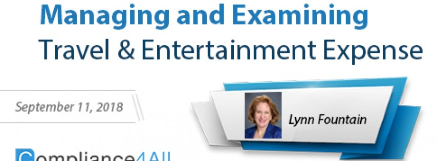 Managing and Examining Travel and Entertainment (Expense 2018)