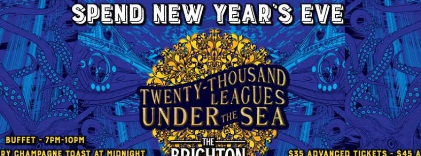 20,000 Leagues Under The Sea - A Brighton NYE Celebration!