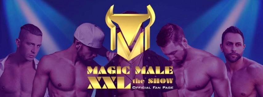 MAGIC MALE XXL the SHOW