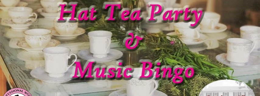 Hat Tea Party & Music Bingo