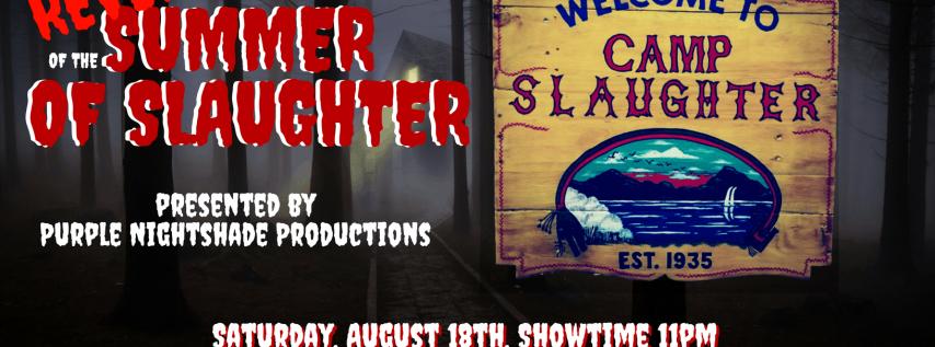 Revenge of Summer of Slaughter
