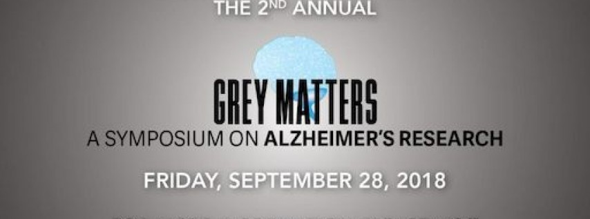 Grey Matters: A Symposium on Alzheimer's Research