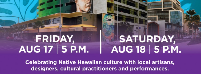 DISCOVER LOCAL CRAFTS AND ENTERTAINMENT AT SALT AT OUR KAKAʻAKO'S MONTHLY PAʻAKAI MARKETPLACE