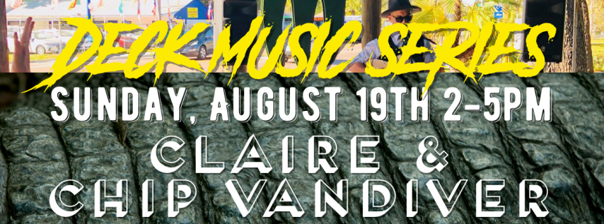 Deck Music Series: Claire & Chip Vandiver