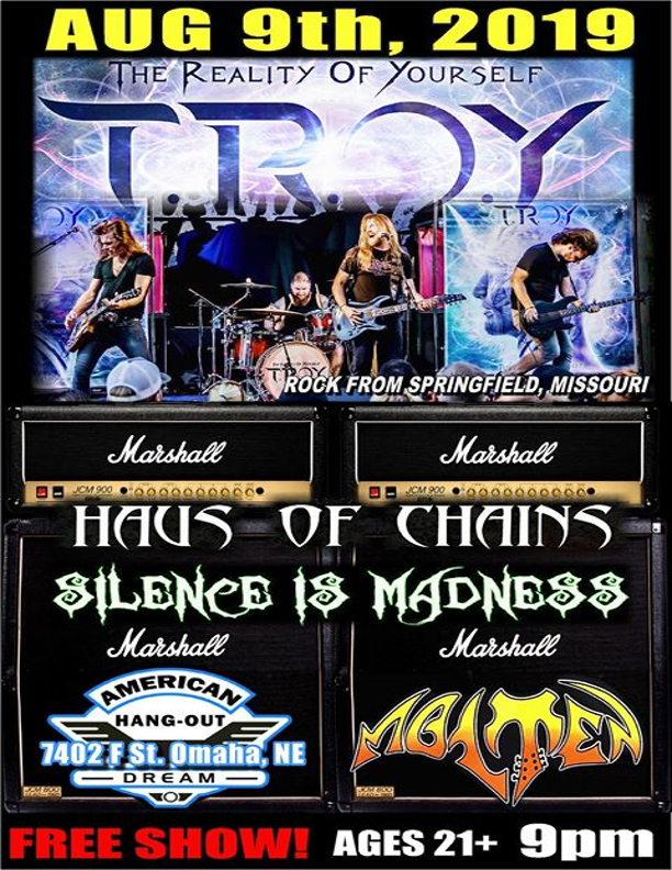 Troy with Molten, Silence is Madness and Haus of Chains