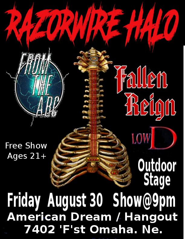 Razorwire Halo with From the Arc, Fallen Reign and Low D