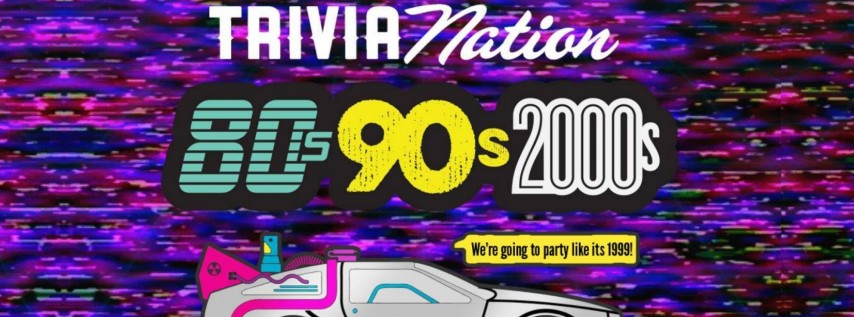 80's 90's 00's Trivia - Every Wednesday!