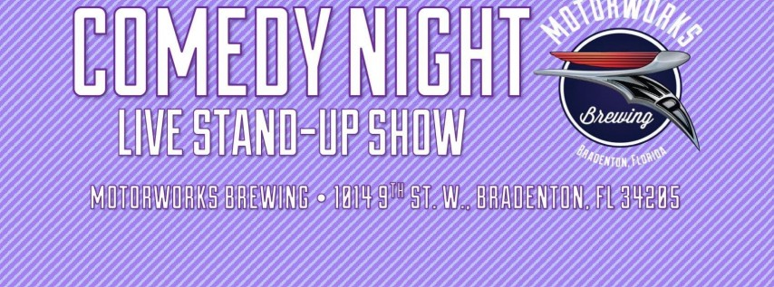 LIVE: Comedy Night at Motorworks Brewing