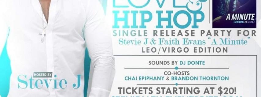 "LOVE & HIP HOP SINGLE RELEASE FOR STEVIE J & FAITH EVANS NEW HIT. ""A MINUTE"