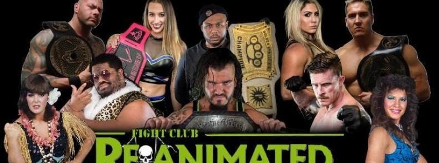 Full Throttle Pro Wrestling presents Fight Club: Reanimated
