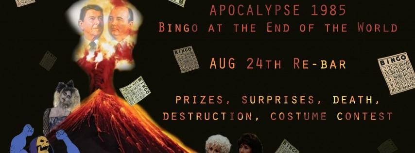 Apocalypse 1985 - Bingo at the End of the World
