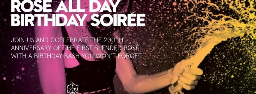 ROSÉ ALL DAY: BIRTHDAY SOIRÉE