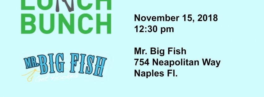 Lunch Bunch with PASFI at Mr. Big Fish