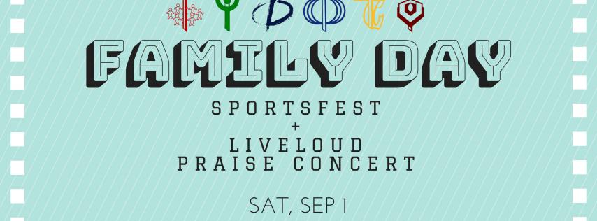 FAMILY DAY: Sportsfest & LIVELOUD Praise Concert