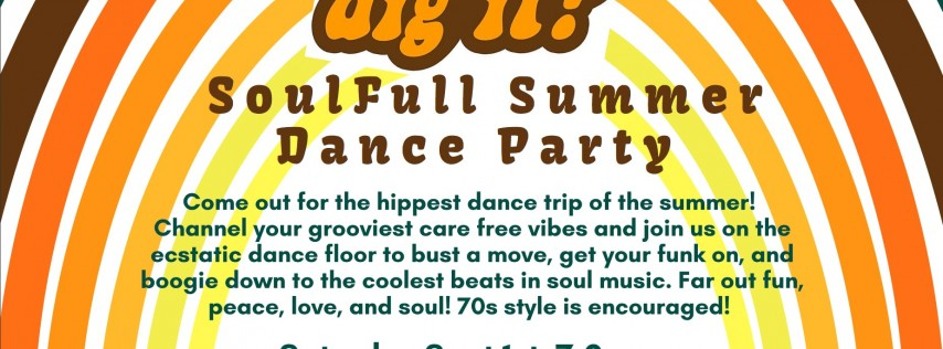 Soulfull Summer Dance Party