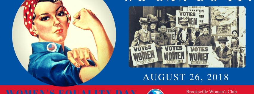We Can Do It! - Women's Equality Day Rally