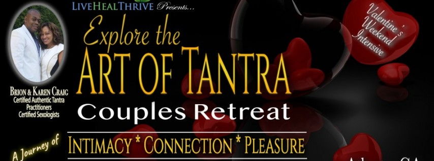 Explore The Art of Tantra Couples Retreat: Valentines Day Intensive