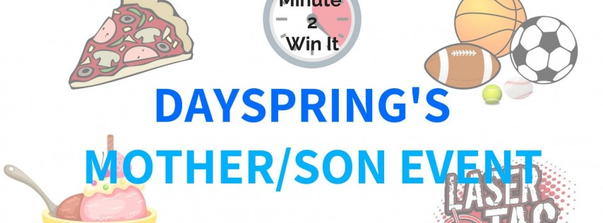 Dayspring Academy's Mother Son Event