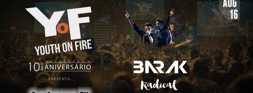 Youth on Fire: Barak Radical Live