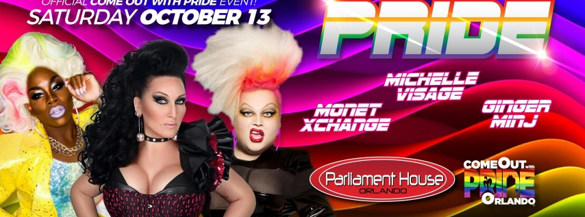 PRIDE AFTER PARTY with Michelle Visage + Monet XChange + Ginger Minj
