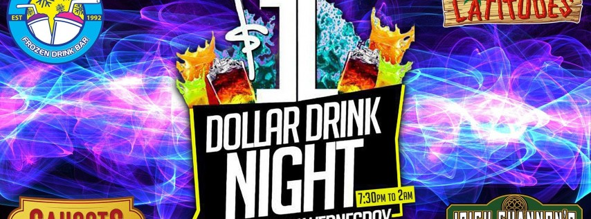 $1 Drink Night Wednesdays | RSVP-4-FREE Entry & 1st Drink FREE