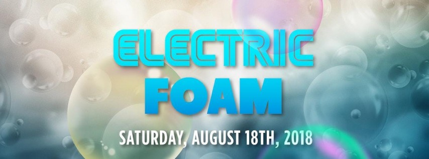 Electric Foam - HOUSTON
