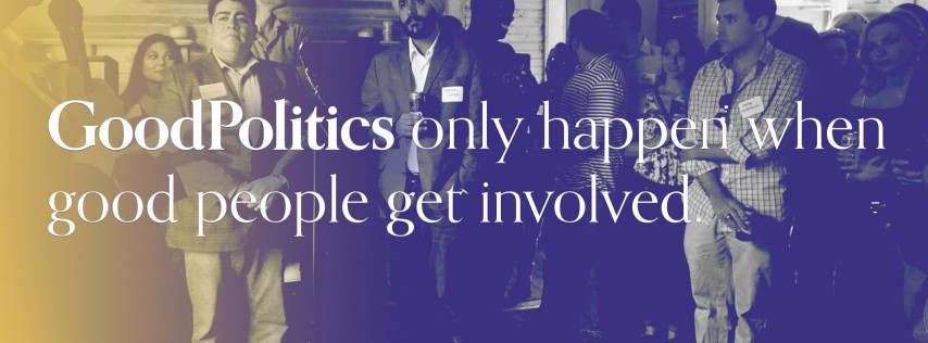 Good Politics: Launch Party