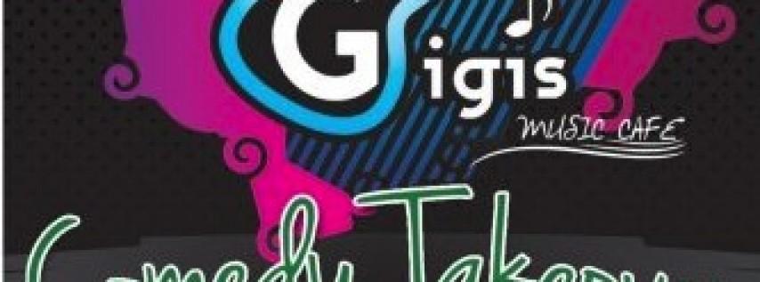 Comedy Takeover at Gigi's Music Cafe