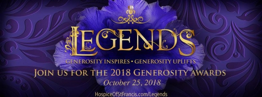 Legends: The Hospice of St. Francis Generosity Awards 2018