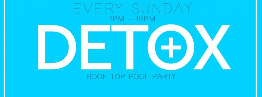 DETOX Roof Top Pool Party